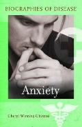 Anxiety (Biographies of Disease)