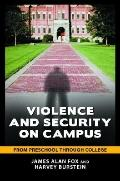 Violence and Security on Campus : From Preschool Through College