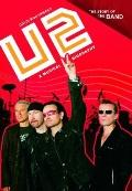 U2: A Musical Biography (The Story of the Band)