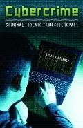 Cybercrime: Criminal Threats from Cyberspace (Crime, Media, and Popular Culture)