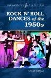 Rock 'n' Roll Dances of the 1950s (The American Dance Floor)