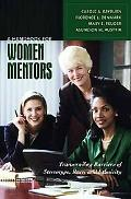 A Handbook for Women Mentors: Transcending Barriers of Stereotype, Race, and Ethnicity (Wome...
