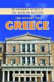 The History of Greece (The Greenwood Histories of the Modern Nations)