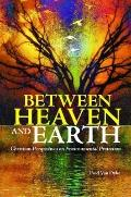 Between Heaven and Earth : Christian Perspectives on Environmental Protection