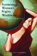 Feminism and Women's Rights Worldwide [3 volumes]: [Three Volumes] (Women's Psychology)