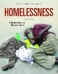 Homelessness : A Documentary and Reference Guide