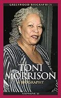 Toni Morrison: A Biography (Greenwood Biographies)