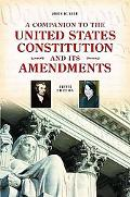 A Companion to the United States Constitution and Its Amendments (Companion to the United St...
