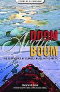 Arctic Doom, Arctic Boom: The Geopolitics of Climate Change in the Arctic (Security and the ...
