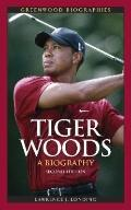 Tiger Woods (Greenwood Biographies)