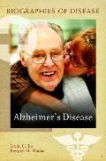 Alzheimer's Disease (Biographies of Disease)