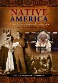 Native America : A State-By-State Historical Encyclopedia