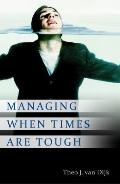 Managing When Times Are Tough