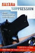 Beyond Suppression : Global Perspectives on Youth Violence