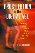 Prostitution in the Digital Age : Selling Sex from the Suite to the Street