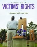 Victims' Rights : A Documentary and Reference Guide