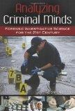 Analyzing Criminal Minds: Forensic Investigative Science for the 21st Century (Brain, Behavi...