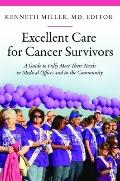 Excellent Care for Cancer Survivors : A Guide to Fully Meet Their Needs in Medical Offices a...