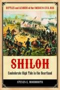 Shiloh : Confederate High Tide in the Heartland