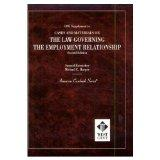 Cases and Materials on the Law Governing the Employment Relationship (American Casebook Series)
