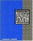 Paralegal's Litigation Handbook :