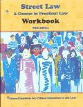 Street Law A Course in Practice Law