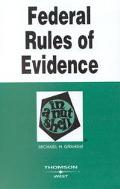 Federal Rules of Evidence in a Nutshell (Nutshell Series)
