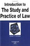 Introduction to the Study and Practice of Law in a Nutshell (Nutshell Series)