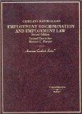 Cases And Materials On Employment Discrimination And Employment Law