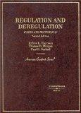 Harrison, Morgan, and Verkuil's Regulation and Deregulation: Cases and Materials, 2d (Americ...