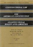 2004 Supplement to Ninth Editions, Constitutional Law, the American Constitution, Constituti...