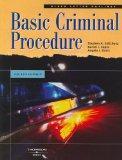 Basic Criminal Procedure, Fourth Edition (Black Letter Outlines)