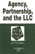 Agency, Partnership And the Llc in a Nutshell