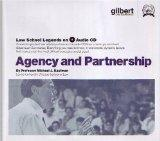 Agency and Partnership (Law School Legends Audio Series)