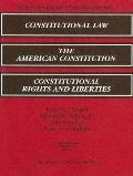 2005 Supplement to Constitutional Law, American Constitution, and Constitutional Rights and ...