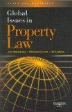 Sprankling, Coletta, and Mirow's Global Issues in Property Law