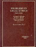 Problems in Legal Ethics