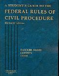 Student's Guide to Federal Rules of Civilization Proc.
