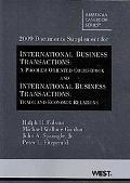 2009 Documents Supplement for International Business Transactions: A Problem-Oriented Course...