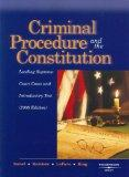 Criminal Procedure and the Constitution: Leading Supreme Court Cases and Introductory Text