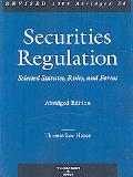 Hazen's Securities Regulation, Selected Statutes, Rules and Forms, Revised 2008 Abridged Edi...