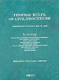 Federal Rules of Civil Procedure: 2009-2010 Educational Editon