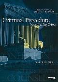 Criminal Procedure: Investigating Crime, 4th (American Casebooks)
