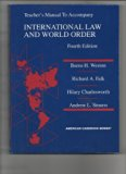 Teacher's Manual to Accompany International Law and World Order (4th Edition) (American Case...