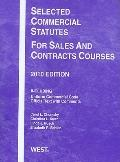 Selected Commercial Statutes for Sales and Contracts Courses 2010