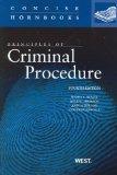 Principles of Criminal Procedure, 4th (Concise Hornbooks)