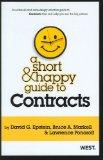 Epstein, Markell and Ponoroff's A Short and Happy Guide to Contracts (Short and Happy Series)