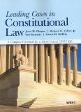 Leading Cases in Constitutional Law, A Compact Casebook for a Short Course, 2012 (American C...