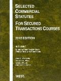 Selected Commercial Statutes for Secured Transactions Courses 2012