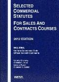 Selected Commercial Statutes for Sales and Contracts Courses 2012